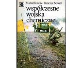 Szczegóły książki WSPÓŁCZESNE WOJSKA CHEMICZNE
