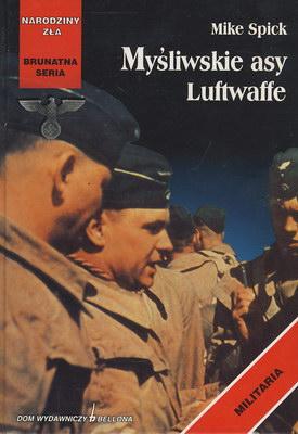 MYŚLIWSKIE ASY LUFTWAFFE