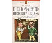 Szczegóły książki DICTIONARY OF HISTORICAL SLANG
