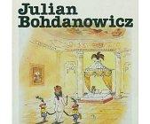 Szczegóły książki JULIAN BOHDANOWICZ