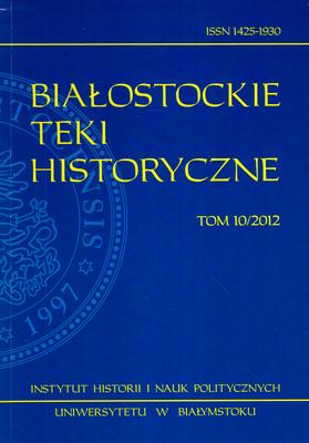 BIAŁOSTOCKIE TEKI HISTORYCZNE TOM 10/2012