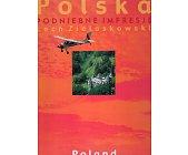 Szczegóły książki POLSKA. PODNIEBNE IMPRESJE