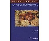 Szczegóły książki WIELKA HISTORIA ŚWIATA - 12 TOMÓW