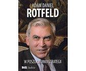 Szczegóły książki ADAM DANIEL ROTFELD. W POSZUKIWANIU STRATEGII