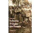 Szczegóły książki SYBERIA POLSKĄ PACHNĄCA