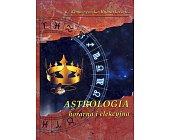 Szczegóły książki ASTROLOGIA HORARNA I ELEKCYJNA
