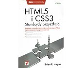 Szczegóły książki HTML I CSS3 - STANDARDY PRZYSZŁOŚCI