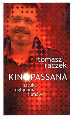 KINOPASSANA - SZTUKA OGLĄDANIA FILMÓW