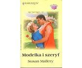 Szczegóły książki MODELKA I SZERYF