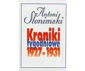 Szczegóły książki KRONIKI TYGODNIOWE 1927 - 1931