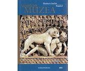 Szczegóły książki WIELKIE MUZEA - MUZEUM IRACKIE, BAGDAD