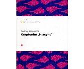 """Szczegóły książki KRYPTONIM """"HIACYNT"""""""