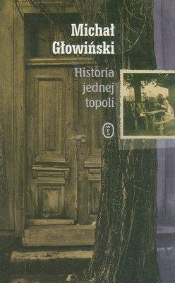 HISTORIA JEDNEJ TOPOLI