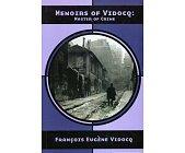 Szczegóły książki MEMOIRS OF VIDOCQ: MASTER OF CRIME