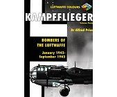 Szczegóły książki KAMPFFLIEGER- BOMBERS OF THE LUFTWAFFE VOLUME 3