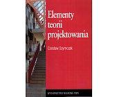 Szczegóły książki ELEMENTY TEORII PROJEKTOWANIA