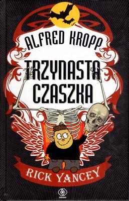 ALFRED KROPP - TRZYNASTA CZASZKA