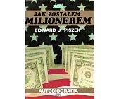 Szczegóły książki JAK ZOSTAŁEM MILIONEREM. AUTOBIOGRAFIA