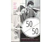 Szczegóły książki 50 NA 50 PRZEWODNIK DLA PRACUJĄCYCH RODZICÓW...
