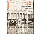 Szczegóły książki TEATR NARODOWY 1949 - 2004