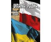 Szczegóły książki UKRAINA-POLSKA