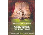 Szczegóły książki MONOPOL NA ZBAWIENIE