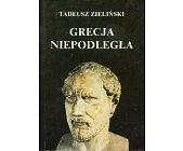 Szczegóły książki GRECJA NIEPODLEGŁA