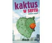 Szczegóły książki KAKTUS W SERCU