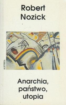 ANARCHIA, PAŃSTWO, UTOPIA