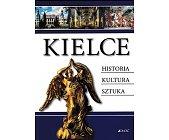 Szczegóły książki KIELCE-HISTORIA,KULTURA,SZTUKA