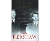 Szczegóły książki MAKING FRIENDS WITH HITLER: LORD LONDONDERRY & BRITAIN'S ROAD TO WAR