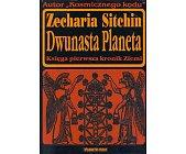 Szczegóły książki DWUNASTA PLANETA - KSIĘGA PIERWSZA KRONIK ZIEMI