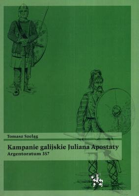KAMPANIE GALIJSKIE JULIANA APOSTATY. ARGENTORATUM 357