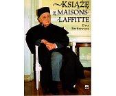 Szczegóły książki KSIĄŻĘ Z MAISONS-LAFFITTE