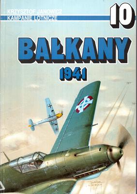 BAŁKANY 1941 - KAMPANIE LOTNICZE NR 10