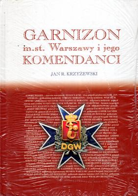 GARNIZON M.ST. WARSZAWY I JEGO KOMENDANCI