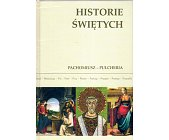 Szczegóły książki HISTORIE ŚWIĘTYCH - TOM 12 - PACHOMIUSZ - PULCHERIA