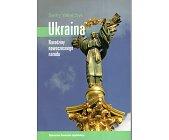 Szczegóły książki UKRAINA. NARODZINY NOWOCZESNEGO NARODU