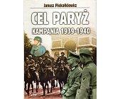 Szczegóły książki CEL PARYŻ. KAMPANIA 1939-1940