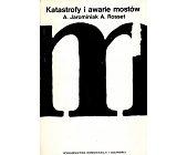 Szczegóły książki KATASTROFY I AWARIE MOSTÓW