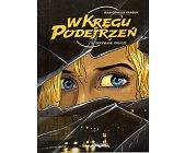 Szczegóły książki W KRĘGU PODEJRZEŃ - TOM 2 - SKRYWANE OBLICZE