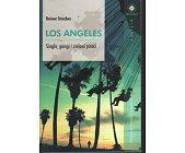 Szczegóły książki LOS ANGELES - SINGLE, GANGI I ZIELONI PIRACI