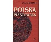 Szczegóły książki POLSKA PIASTOWSKA