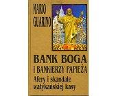 Szczegóły książki BANK BOGA I BANKIERZY PAPIEŻA