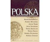 Szczegóły książki POLSKA NA PRZESTRZENI WIEKÓW