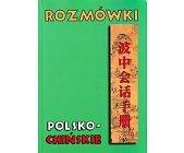 Szczegóły książki ROZMÓWKI POLSKO-CHIŃSKIE
