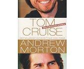 Szczegóły książki TOM CRUISE - NIEAUTORYZOWANA BIOGRAFIA