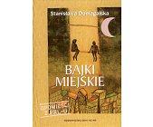 Szczegóły książki BAJKI MIEJSKIE