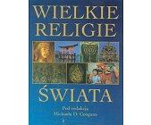 Szczegóły książki WIELKIE RELIGIE ŚWIATA