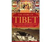 Szczegóły książki THE STORY OF TIBET: CONVERSATIONS WITH THE DALAI LAMA